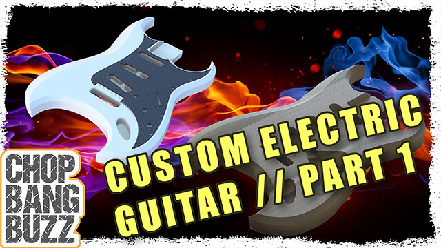 Custom Electric Guitar // Part 1
